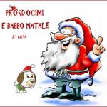 Prosdocimi e Babbo Natale – 2^ parte