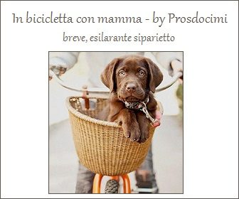 IN BICI CON MAMMA By Prosdocimi