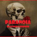 Paranoia – Micro Racconto Fantasy Horror