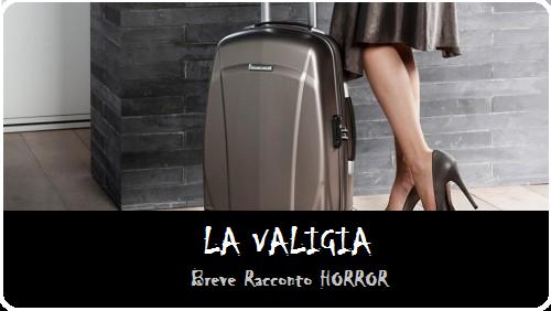 La valigia - breve racconto horror