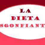 Contro la ritenzione idrica: la dieta sgonfiante di 7 o 15 giorni