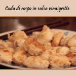Coda di rospo in salsa vinaigrette: piatto estivo leggero e dietetico
