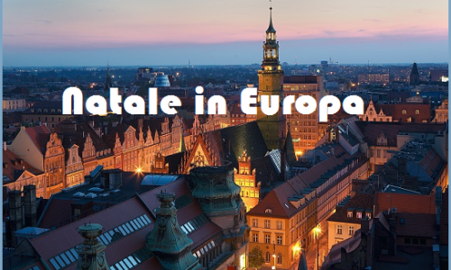 Natale in Europa: 10 città bellissime da visitare per le vacanze