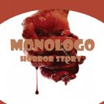 Monologo, micro racconto fantasy horror