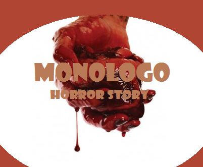 """Monologo, micro racconto fantasy horror della serie """"Prosd Horror"""""""