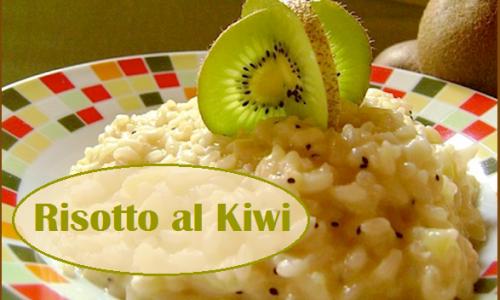 Risotto al kiwi: ricetta facile per un delicato e insolito primo piatto