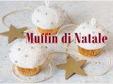 Muffin di Natale, sfiziosissimi dolcetti a forma di pallina