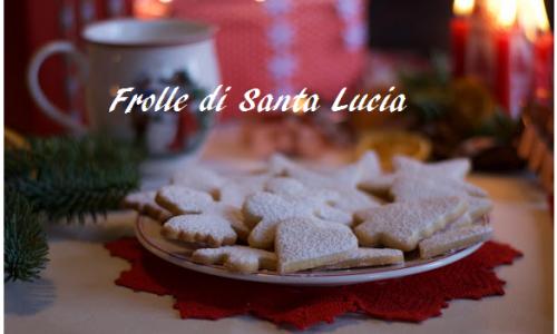 Frolle di Santa Lucia, i biscotti cari a tutti i bambini del mondo