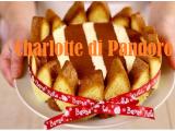 Charlotte di Pandoro, il dolce del riciclo senza cottura