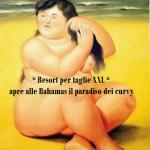 Resort per taglie XXL: il paradiso dei curvy aperto alle Bahamas