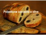 Polpettone con pollo e olive nere