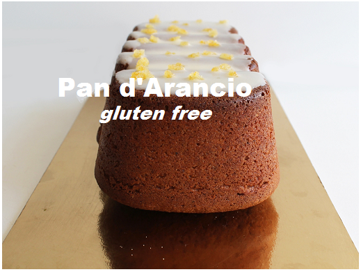 Pan d'arancio Gluten Free, dolce da dispensa adatto ai celiaci