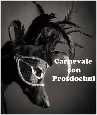 Carnevale con Prosdocimi - Ricette, Giochi, Viaggi, Curiosità, Humor
