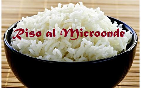 Riso al microonde, il modo più veloce per cucinare i primi piatti