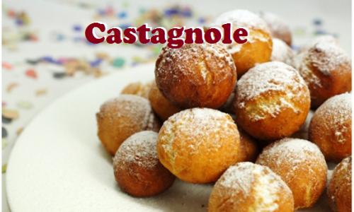 Castagnole di Carnevale: morbidi dolcetti fritti