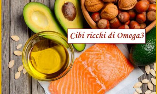 Omega 3, acidi grassi essenziali, in quali cibi abbondano e perché fanno bene