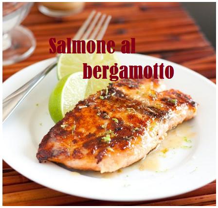Salmone al bergamotto, gustosissimo secondo piatto di pesce