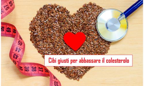 Abbassare il colesterolo cattivo nel sangue con una corretta alimentazione