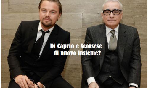 Di Caprio e Scorsese: arriva sulle sale il sesto film insieme