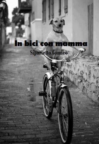 In Bici con mamma - Siparietto Comico