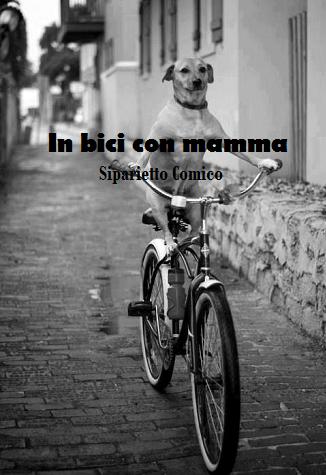 IN BICI CON MAMMA By Prosdocimi