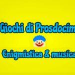 QUIZ di Prosdocimi: enigmistica e musica!