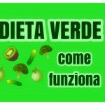 Dieta verde per dimagrire mangiando in maniera equilibrata