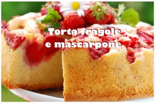 Torta fragole e mascarpone per una soffice colazione