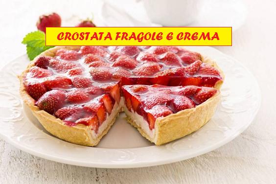 Crostata fragole e crema con cioccolato bianco