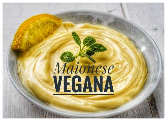 Maionese vegana: ricetta semplicissima con latte di soia