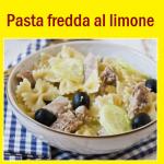 Pasta fredda al profumo di limone – ricetta facile