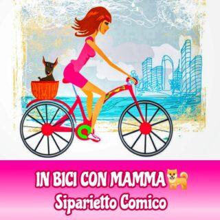In bici con mamma * siparietto comico