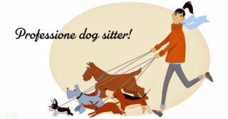Dog Sitter la nuova professione con tanto di Albo e corsi formativi